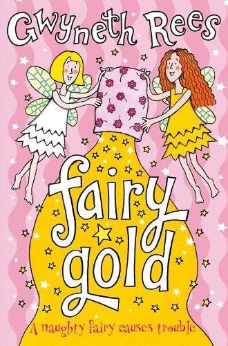 Fairy Gold By Gwyneth Rees