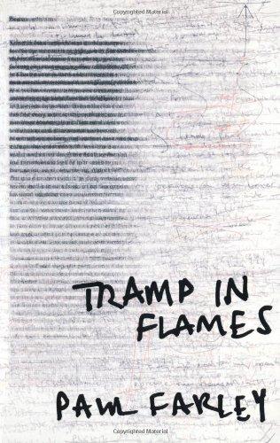 Tramp in Flames By Paul Farley