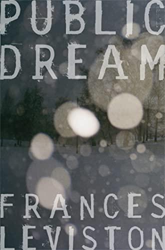 Public Dream By Frances Leviston