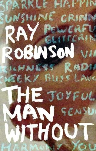 The Man Without By Ray Robinson