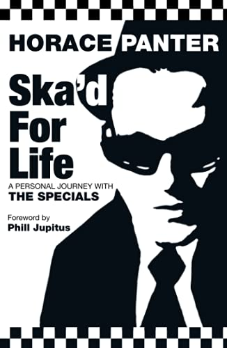 Ska'd for Life By Horace Panter