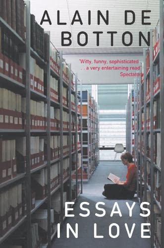 Essays In Love By Alain de Botton