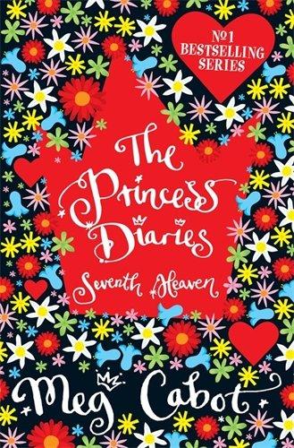 The Princess Diaries: Seventh Heaven By Meg Cabot