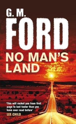 No Man's Land By G. M. Ford