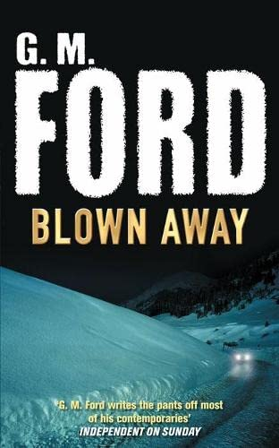 Blown Away By G. M. Ford