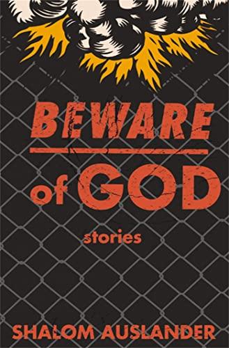 Beware Of God By Shalom Auslander