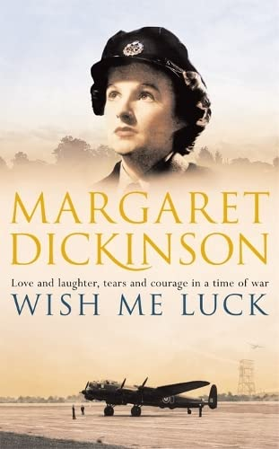 Wish Me Luck By Margaret Dickinson