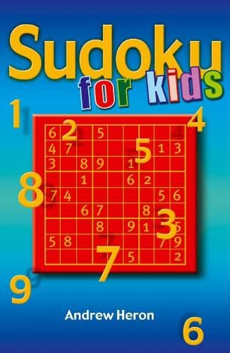 Sudoku for Kids By Andrew Heron