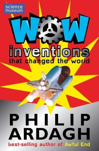 Wow! Inventions By Philip Ardagh