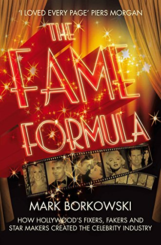 The Fame Formula By Mark Borkowski