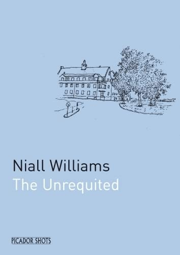 PICADOR SHOTS - 'The Unrequited' By Niall Williams