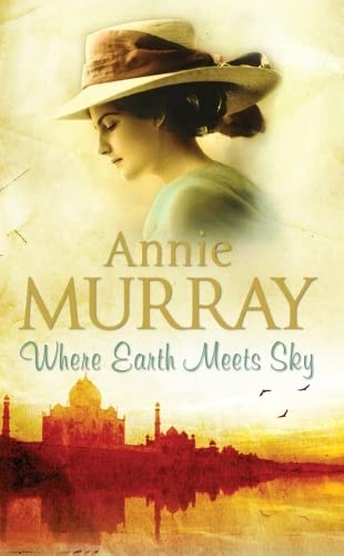 Where Earth Meets Sky By Annie Murray