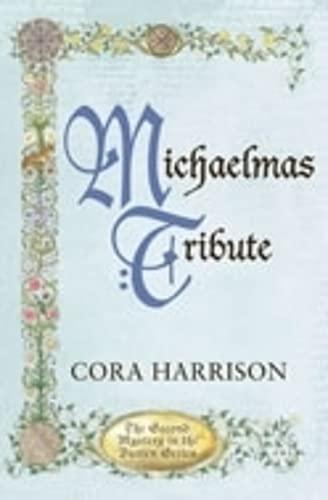 Michaelmas Tribute (Burren Mysteries 2) By Cora Harrison