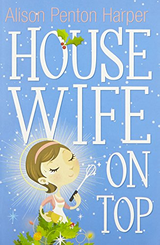 Housewife On Top By Alison Penton Harper