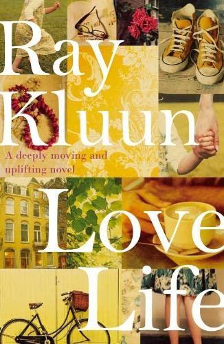 Love Life By Ray Kluun