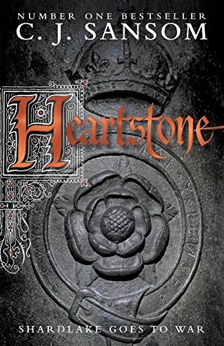 Heartstone (Matthew Shardlake 5) By C. J. Sansom