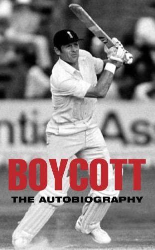 Boycott: The Autobiography By Geoff Boycott