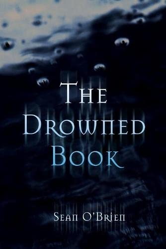 The Drowned Book By Sean O'Brien