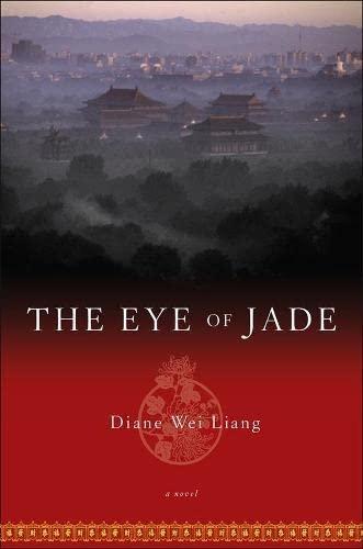 The Eye of Jade By Diane Wei Liang