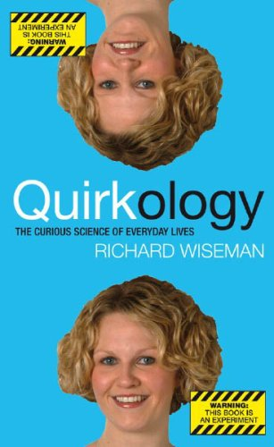 Quirkology By Professor Richard Wiseman