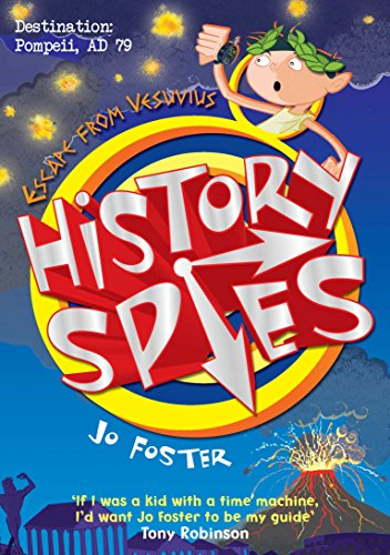 History Spies: Escape from Vesuvius By Jo Foster
