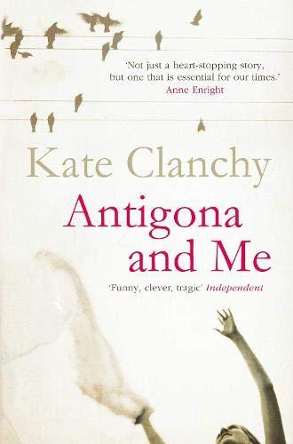Antigona and Me von Kate Clanchy