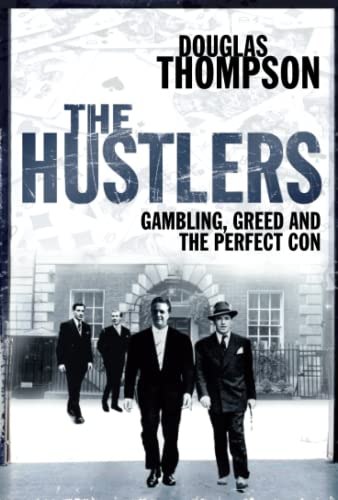 The Hustlers By Douglas Thompson