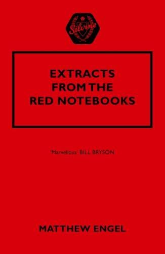 Extracts from the Red Notebooks by Matthew Engel
