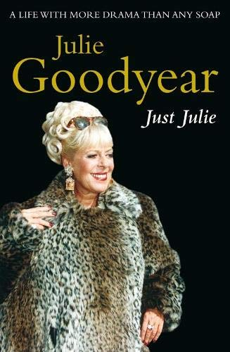 Just Julie By Julie Goodyear
