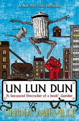Un Lun Dun By China Mieville