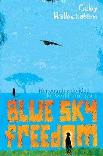 Blue Sky Freedom By Gabrielle Halberstam