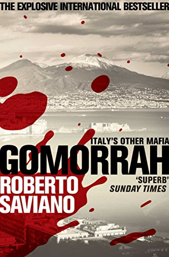 Gomorrah: Italy's Other Mafia by Roberto Saviano