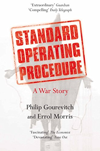 Standard Operating Procedure: A War Story By Philip Gourevitch