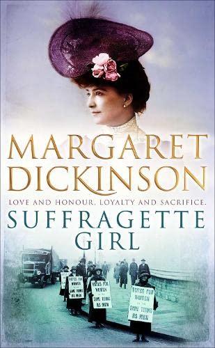 Suffragette Girl By Margaret Dickinson