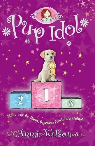 Pup Idol By Anna Wilson