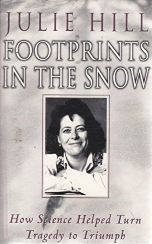 Footprints in the Snow By Julie Hill