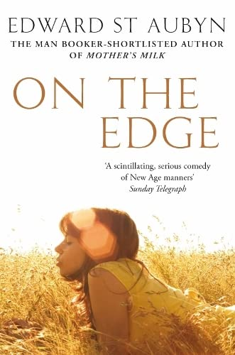 On The Edge By Edward St Aubyn