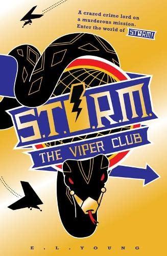 S .T. O. R. M. The Viper Club By E. L. Young