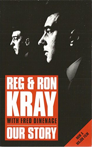 OUR STORY By Reg Kray / Ron Kray / Fred Dinenage