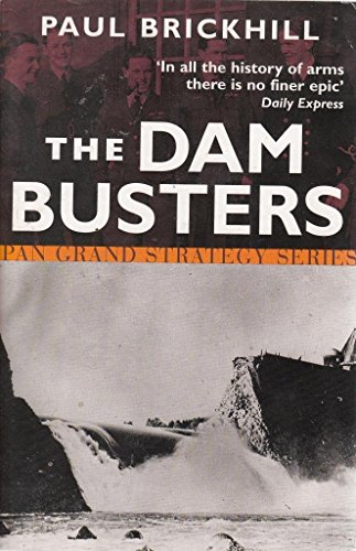 The Dam Busters [Pan Grand Strategy Series] By Paul Brickhill