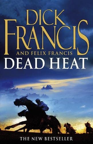 Dead Heat By Dick Francis