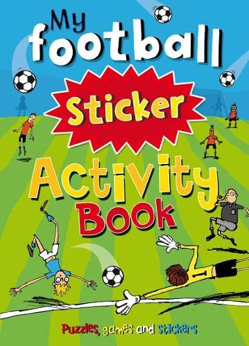 My Football Sticker Activity Book By Gaby Morgan