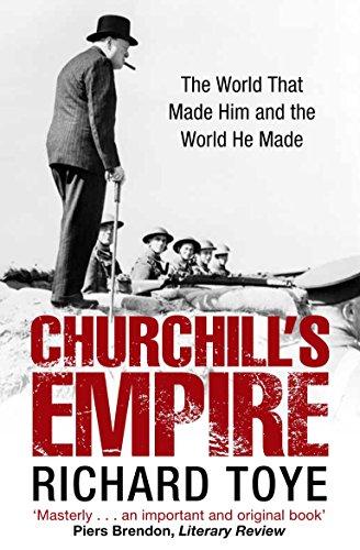 Churchill's Empire By Richard Toye