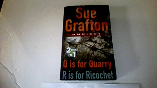 """Omnibus: """"Q is for Quarry"""", """"R is for Ricochet"""" By Sue Grafton"""