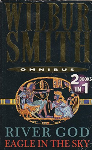 River God / Eagle in the Sky  Omnibus By Wilbur Smith
