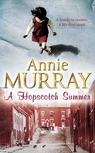 A Hopscotch Summer By Annie Murray
