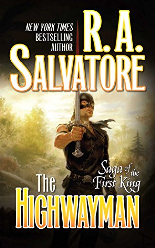 The Highwayman By R. A. Salvatore