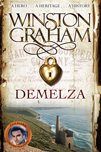 Demelza: A Novel of Cornwall 1788-1790 by Winston Graham