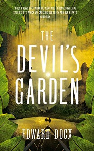 The Devil's Garden By Edward Docx