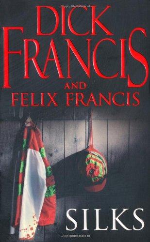 Silks By Dick Francis